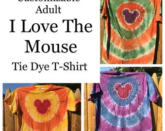 Customizable Adult I Love the Mouse Tie Dye T-shirt