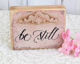 Be still small reclaimed wood sign Bible verse Inspirational quote Motivational gifts Christian gift Prayer sign Housewarming gift Religious