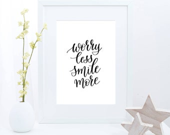 Positive Inspiration,Black White Prints,Positive Quotes,Calligraphy Print,Smile More Worry Less,8x10 Print,Instant Art,Postive Wall Art