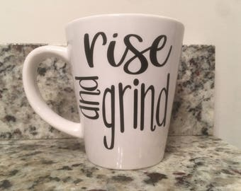 Personalized Coffee Mug, rise and grind Personalized Coffee Mug