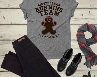 Funny Christmas Shirt, Christmas Gift, Running shirt, Workout shirt, Funny workout shirt, Gingerbread, Holiday shirts, Womens Christmas