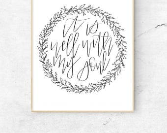 It is well with my soul, instant download, poster, wall art, printable, bible verse, bible prints, downloadable bible art