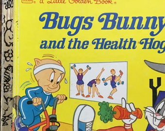 """Bugs Bunny and the Health Hog Little Golden Book by Teddy Slater Copyright 1986 """"C"""" Edition #110-60 Great Condition - Golden Book Luv"""