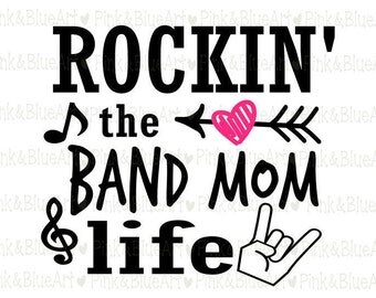Rockin' the Band Mom Life SVG Clipart Cut Files Silhouette Cameo Svg for Cricut and Vinyl File cutting Digital cuts file DXF Png Pdf Eps