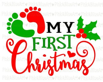 My First Christmas SVG Cut Files Silhouette Cameo Svg for Cricut and Vinyl File cutting Digital cuts file DXF Png Pdf Eps