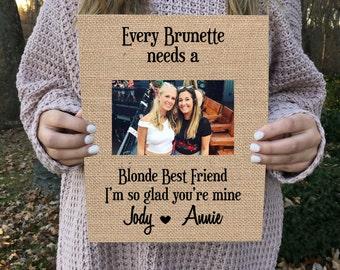 ON SALE   Best Friend Gift Every Brunette Needs a Blonde Best Friend Gift