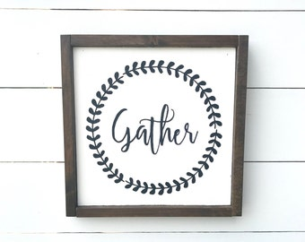 Gather | Farmhouse Sign