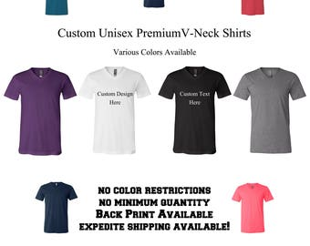 Custom V-Neck Shirt Add Text Graphic Logo or Design to your customize V Neck Shirt Unisex Fit for Woman Mens Ladies Gentlemen Custom Vneck