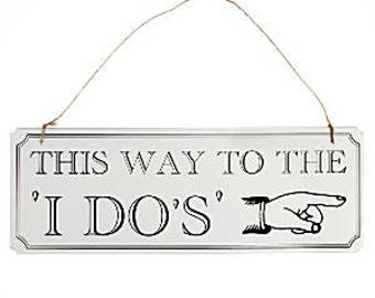 Vintage This way to the I Do's wooden sign