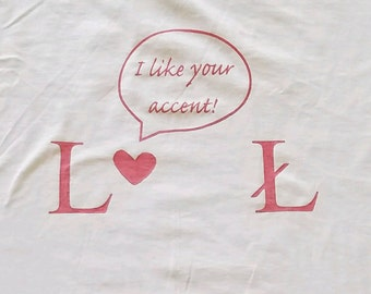 I like Your Accent - Crew Shirt