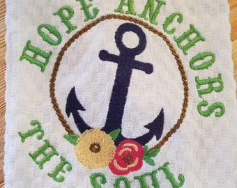 Hope Anchors the Soul Kitchen Hand Towel