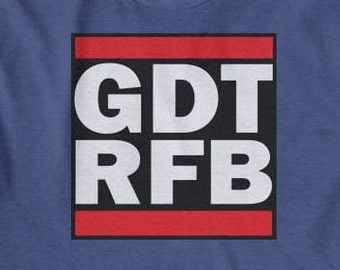 GDTRFB, Grateful Dead, Jerry Garcia, Phil Lesh, The Dead, Other Ones, Phish, Hippie, dead t shirt, john mayer, dead and company, bob weir