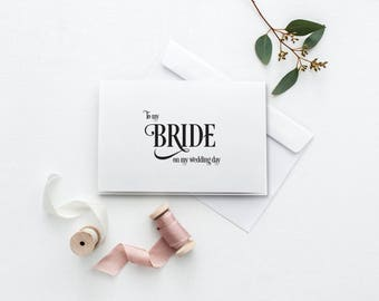 To My Bride Card   Printable Wedding Day Card   On My Wedding Day Card   DIY To My Bride Card   Printable Thank You Card   Bride Card