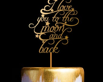 I love You to The Moon and Back Cake Topper, Wedding Cake Topper, Keepsake Cake Toppers
