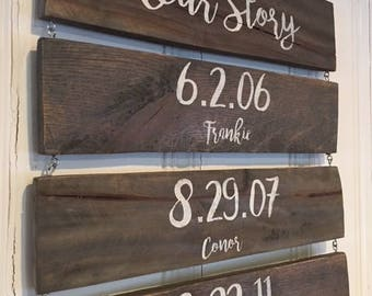 Important Dates Our Story Custom Wood Sign