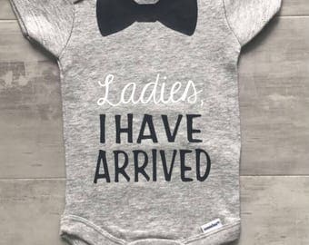 Ladies, I have arrived onesie
