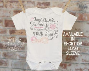 Just Think... Someday I'll be Changing Your Diapers Onesie®, Diaper Jokes Onesie, Cute Onesie, Boho Baby Onesie, Funny Onesie - 156J