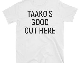 The Adventure Zone Taako's Good Out Here T-Shirt