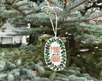 Merry and Bright Christmas Ornament