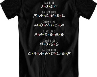 Friends Shirt (Friends Tv Show, TV Shirt, Monica, Chandler, Ross, Rachel, Joey, Phoebe, Friends, Funny Shirt, Gift Idea, Christmas Gift)