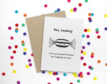 Bah, Humbug! - funny, cute, hand illustrated humbug sweet character, non-traditional, anti-Christmas, Christmas card
