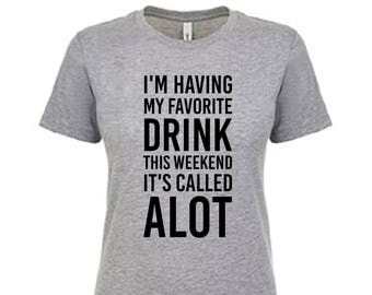 Party T Shirt, Ladies T-Shirt, Drinking T Shirt,  Gift, Birthday, Cozy