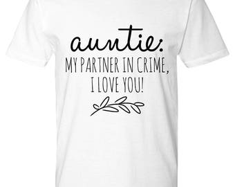 AUNTIE My Partner In Crime! Premium T-Shirt! The Perfect AUNTIE's Gift