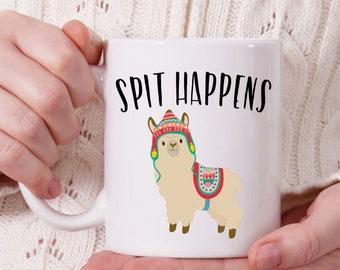 Llama Coffee Mug, Spit Happens, Funny Coffee Mug, Coffee Mug Gift, Sarcastic Mug, Rude Mugs, Coffee Gifts, Coffee Lovers Gifts, Tea Lovers