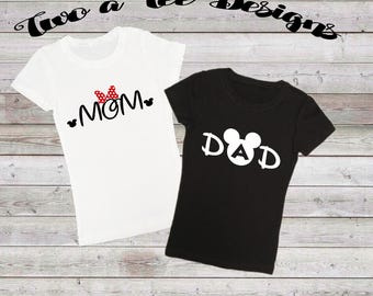 Mom & Dad, Disney style, disney shirts, disney mom, disney dad, disney style shirts, named shirts for disney, twoateedesigns