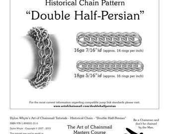 Double Half Persian/Chainmail/Tutorials/Dylon Whyte/Art of Chain Mail/Chainmaille (Craft Books, How to Books, DIY Crafts, Instructions)