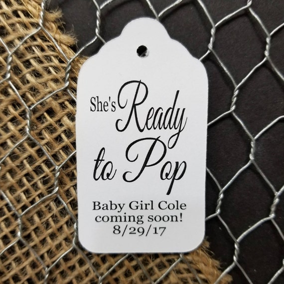 She's Ready to POP  Personalized Shower Favor Tag choose your amount  myMEDIUMsize 1 3/8 x 2 1/2