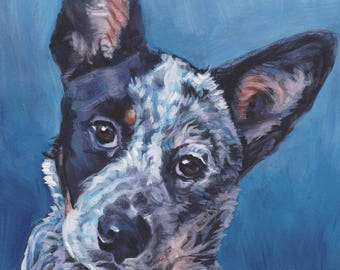 "Australian Cattle Dog portrait art print of LAShepard painting 8x10"" BLUE HEELER"