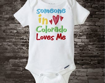 Someone In Colorado (or any state) Loves Me Gerber Onesie or Tee Shirt 09252014a