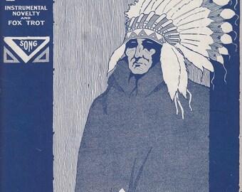 Indianola 1918 Sheet Music Fox Trot SR Henry D Onivas Native American Indian