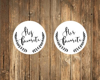 His Favorite/ Her Favorite Custom Stickers 24 count-Welcome Bag Stickers