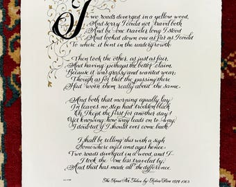 Robert Frost/Original/The Road Not Taken/Made to Order/Calligraphy/Custom Calligraphy/11x14/black and gold/By Hand