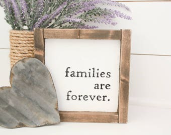 Rustic Hand Painted Wood Sign - Families are Forever