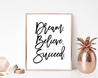 SALE -50% Dream Believe Succeed Digital Print Instant Art INSTANT DOWNLOAD Printable Wall Decor
