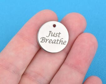 "JUST BREATHE Charms, Stainless Steel Quote Charms, Yoga Charms, Meditation Charms, 20mm (3/4""), choose quantity, cls0104"