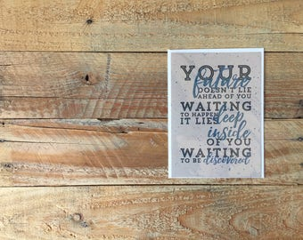 Encouragement Card, Your Future, Deep Inside, Waiting to Be Discovered, Greeting Card, Graduation Card, Greetings, 4.5x6 card with envelope