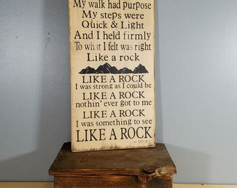 "Bob Seger - Like A Rock  ""My hands were steady, my eyes were clear and bright"" -Rustic wood sign, hand painted, and distressed"