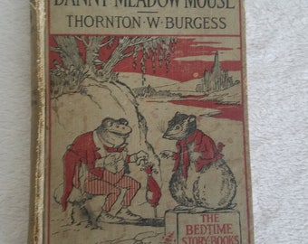 The Adventures of Danny Meadow Mouse by Thornton W. Burgess, 1922