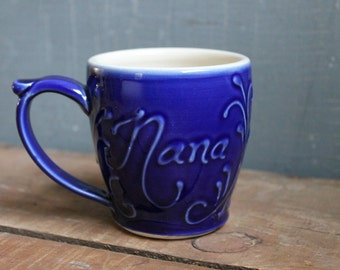 Nana Mug, cobalt blue, handmade, unique, mothers day gift, present, IN STOCK, ready to ship