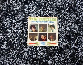 """The Turtles - You Know What I Mean Vintage Vinyl 45 7"""" Record. Original 1967  White Whale Records Psych Pop Rock Record."""