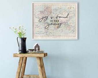 World Map Office Art Print - Joy is found in the journey - Travel art print - Quote - Horizontal - Graduation gift - Office decor - SKU:2708