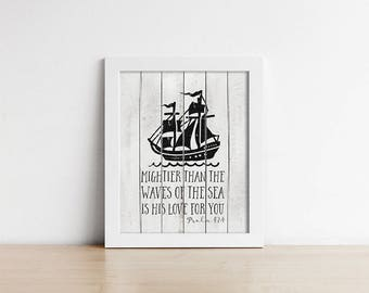 Baptism Gift - PRINTABLE Nursery Wall Art - Bible Verse -  Mightier Than The Waves Of The Sea - Rustic - Art Print - Nursery Decor - SKU:651
