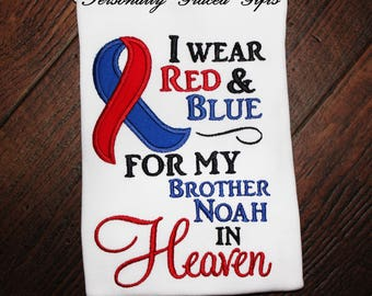 I Wear Red and Blue CHD Awareness for my Sister, Brother, Cousin, in Heaven Embroidered Shirt or Bodysuit w/Ribbon- Update as Needed