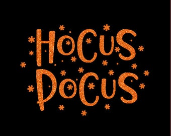 HOCUS POCUS Sparkly DIY Iron On Halloween Sparkle Glitter Decal in any Color - Baby, Girls Ladies Adult Bodysuit tee or tank size