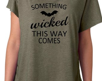 Something Wicked This Way Comes; Dolman; Flowy Shirt; Halloween; Wicked; bat