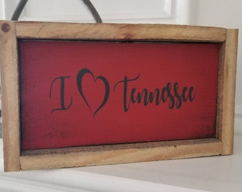 4x8 Sign/Plaque - I Love Tennessee (or wherever you love)